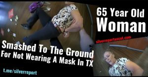 65 year old woman arrested for not wearing a mask in texas