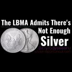 """LBMA Acknowledges """"Buying Frenzy"""" In Silver Market And Silver Shortage Fears"""